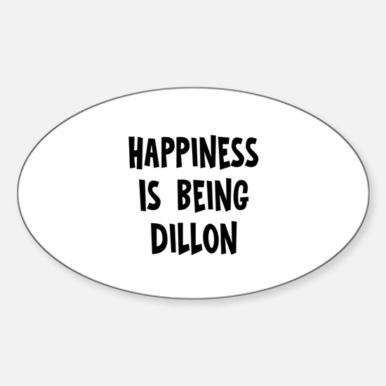 Happiness is being Dillon Oval Decal