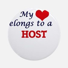 My heart belongs to a Host Round Ornament