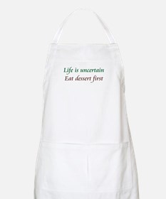 Life Is Uncertain BBQ Apron