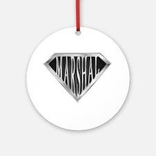 SuperMarshal(metal) Ornament (Round)