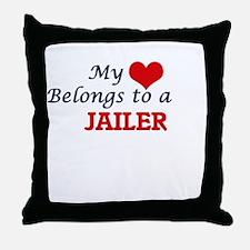 My heart belongs to a Jailer Throw Pillow