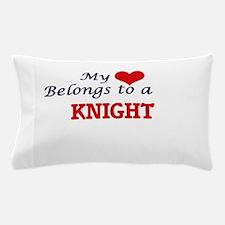 My heart belongs to a Knight Pillow Case
