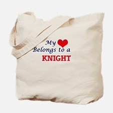 My heart belongs to a Knight Tote Bag