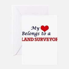 My heart belongs to a Land Surveyor Greeting Cards