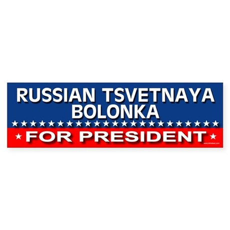 RUSSIAN TSVETNAYA BOLONKA Bumper Sticker