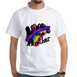 Rainbow Love One Another White T-Shirt