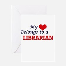 My heart belongs to a Librarian Greeting Cards