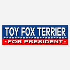 TOY FOX TERRIER Bumper Bumper Bumper Sticker
