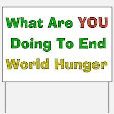 End World Hunger Yard Sign