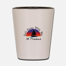 Sail Away with me St. Thomas Shot Glass