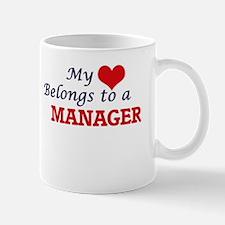 My heart belongs to a Manager Mugs