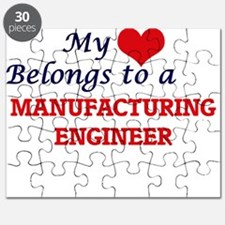 My heart belongs to a Manufacturing Enginee Puzzle