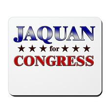 JAQUAN for congress Mousepad