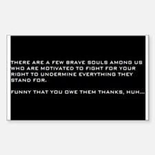 """A FEW BRAVE SOULS"" Rectangle Decal"