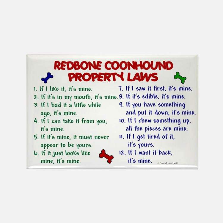 Redbone Coonhound Property Laws 2 Rectangle Magnet
