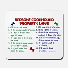 Redbone Coonhound Property Laws 2 Mousepad