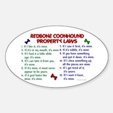 Redbone Coonhound Property Laws 2 Oval Decal