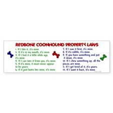 Redbone Coonhound Property Laws 2 Bumper Bumper Sticker