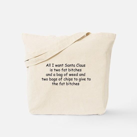 All I want Santa... Tote Bag