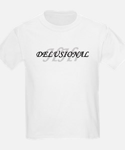 Delusional T-Shirt
