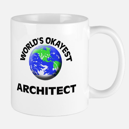 World's Okayest Architect Mugs