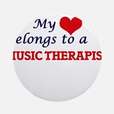 My heart belongs to a Music Therapi Round Ornament