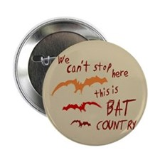 """Bat Country 2.25"""" Button (100 pack)"""