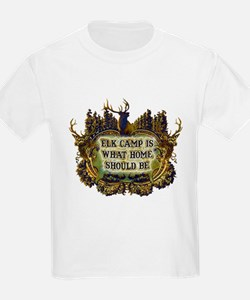 Elk camp is what home should T-Shirt