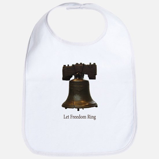 let freedom ring Bib