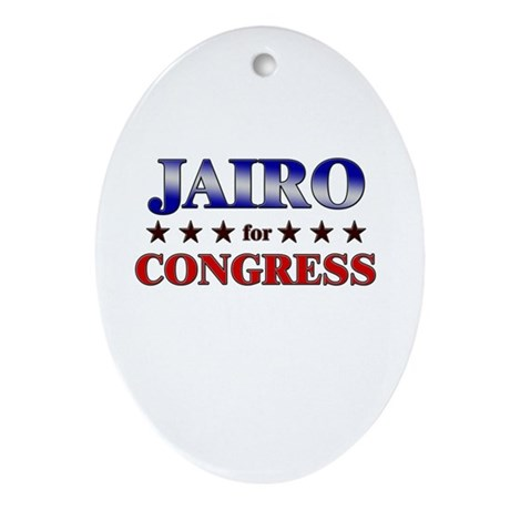JAIRO for congress Oval Ornament