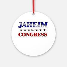 JAHEIM for congress Ornament (Round)
