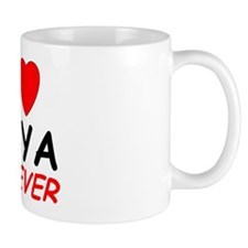 I Love Amya Forever - Mug