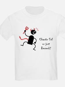 Chaotic Evil? T-Shirt