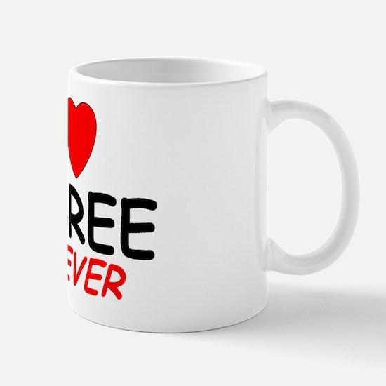 I Love Aubree Forever - Mug