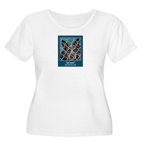 Got Home? Women's Plus Size Scoop Neck T-Shirt