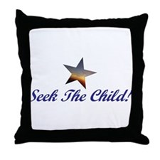 Seek The Child! Throw Pillow