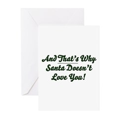 Santa Doesn't Love You Greeting Cards (Pk of 10)