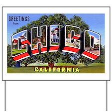Chico California Greetings Yard Sign