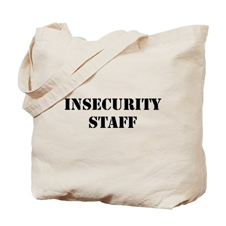Insecurity Staff Tote Bag