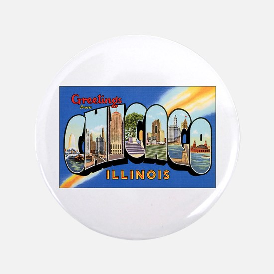 "Chicago Illinois Greetings 3.5"" Button"