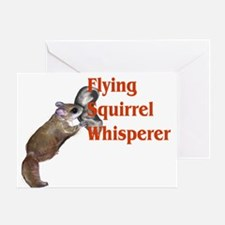 Flying Squirrel Whisperer Greeting Card