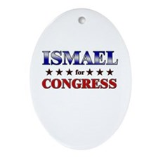 ISMAEL for congress Oval Ornament