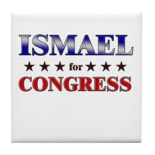 ISMAEL for congress Tile Coaster