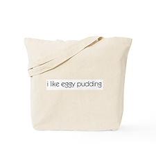 I Like Eggy Pudding Tote Bag