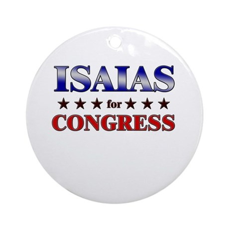 ISAIAS for congress Ornament (Round)