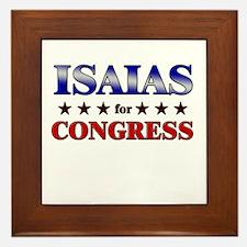 ISAIAS for congress Framed Tile