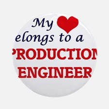 My heart belongs to a Production En Round Ornament
