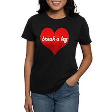 Break a leg Tee