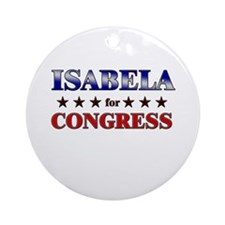 ISABELA for congress Ornament (Round)