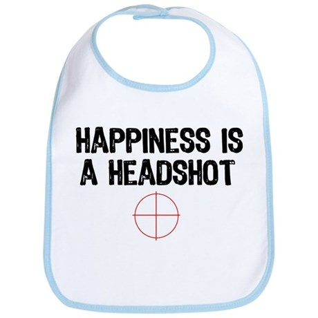 Happiness is a Headshot Bib